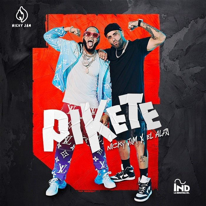 """NICKY JAM· EL ALFA : è uscito oggi in digitale il nuovo brano """"PIKETE"""""""