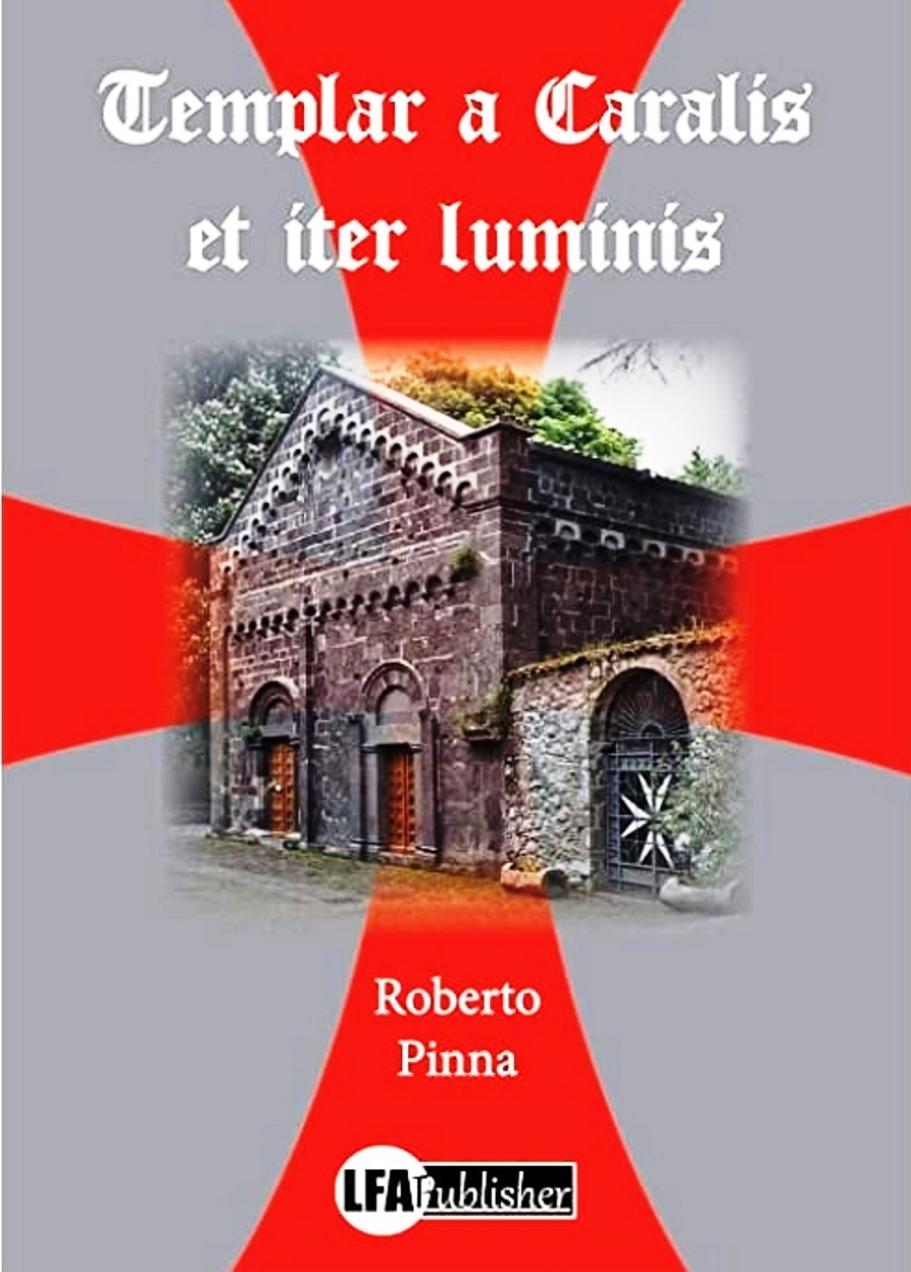Copertina del Libro Templar a Caralis et iter luminis